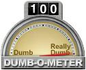 Dumb 100